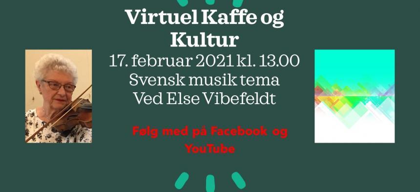 Kaffe og Kultur 17. februar - Svensk musik tema ved Else Vibefeldt