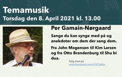 Tema musik Torsdag den 8. april 2021 - Per Gamain-Nørgaard