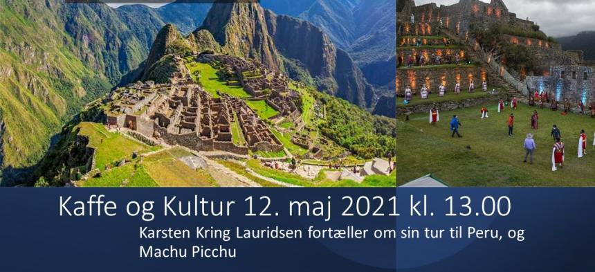 Kaffe og Kultur 12. maj 2021 - Peru - Karsten Kring Lauridsen