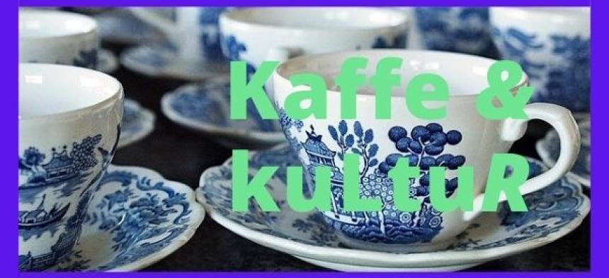 Kaffe & kultur 12/8