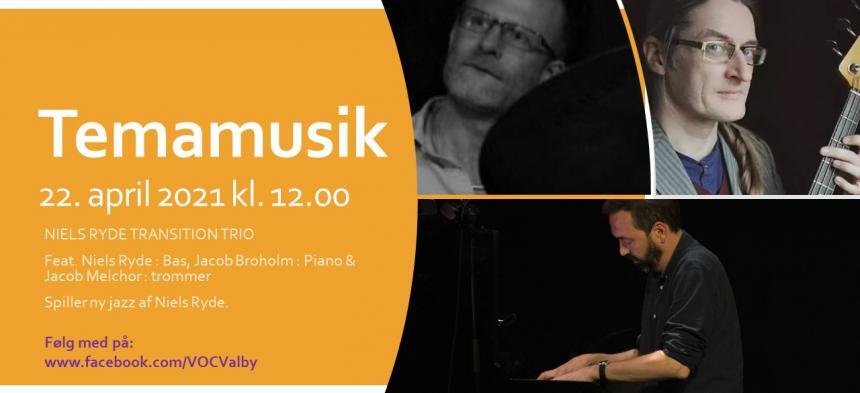 Tema musik Torsdag den 22. april med Niels Ryde Transition Trio