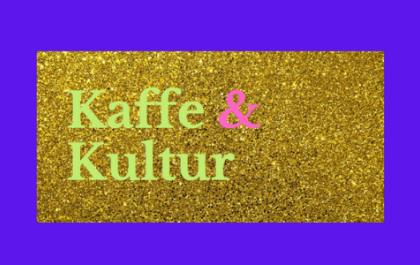 Kaffe & Kultur d. 16/9
