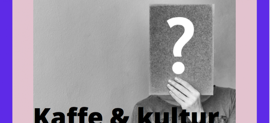 Kaffe & kultur d. 4/11