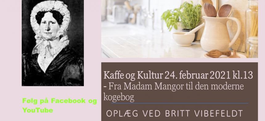 Kaffe og Kultur 24. februar 2021 - Madam Mangor