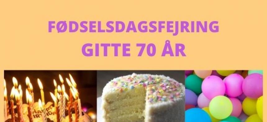Gittes 70-års fødselsdag