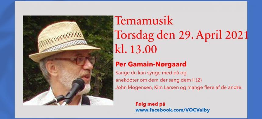 Tema musik Torsdag den 29. april 2021 Per Gamain Nørgaard