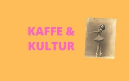 Kaffe & Kultur d. 9/9