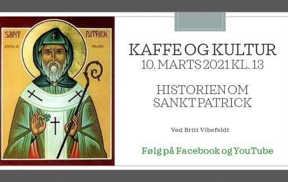 Kaffe og Kultur 10. marts 2021 - Sankt Patrick
