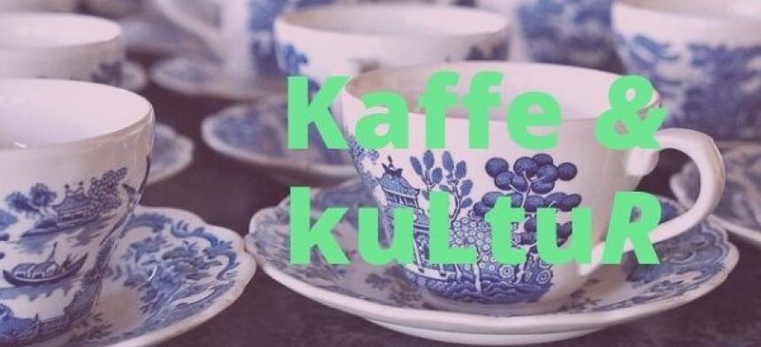 Kaffe & Kultur 5/8