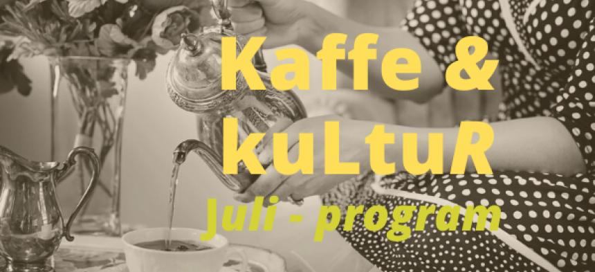 Kaffe og Kultur – onsdage i Juli 2020